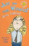 Just You Wait, Winona! - Jenny Oldfield