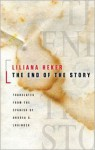 The End of the Story - Liliana Heker, Andrea Labinger