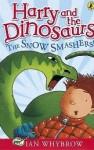 The Snow-Smashers! - Ian Whybrow