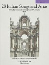 28 Italian Songs of the 17th and 18th Centuries - Richard Walters