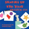 Shaping Up the Year - Tracey M. Cox, Samantha Bell