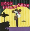 Soon, Baboon, Soon - Dave Horowitz