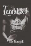 Tantalized - Nenia Campbell