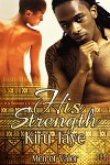 His Strength - Kiru Taye