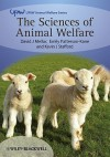 The Sciences of Animal Welfare - David Mellor, Emily Patterson-Kane, Kevin J. Stafford
