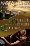 Wolfish in Sheep's Clothing - Marta Acosta