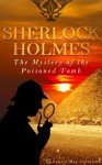 SHERLOCK HOLMES: The Mystery of the Poisoned Tomb - Pennie Mae Cartawick