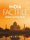 India Factfile: An encyclopaedia of everything you need to know about India, for teachers, students and travellers - Collins