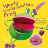 Wendy the Wide-mouthed Frog - Sam Lloyd