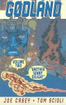 Godland Volume 2: Another Sunny Delight - Joe Casey, Tom Scioli