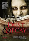 Dust & Decay: 2 (Zombie) (Italian Edition) - Jonathan Maberry