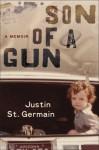 Son of a Gun: A Memoir (Audio) - Justin St. Germain
