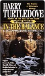 Worldwar: In the Balance (Worldwar, Book 1) - Harry Turtledove