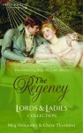 The Regency Lords & Ladies Collection: Miranda's Masquerade / Gifford's Lady - Meg Alexander, Claire Thornton