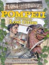 Pompeii and Other Lost Cities - John Malam