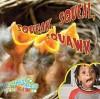 Squeak, Squeal, Squawk - Luana K. Mitten