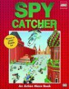 LEGO Game Books: Spy Catcher (Road Maze Game Books, LEGO) - Anna Nilsen