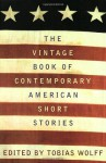 The Vintage Book of Contemporary American Short Stories - Tobias Wolff
