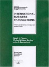 2003 Documents Supplement to International Business Transactions (American Casebook Series): A Problem-Oriented Coursebook - Ralph H. Folsom, Michael Wallace Gordon, John A. Spanogle Jr.