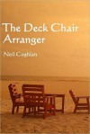 The Deck Chair Arranger - Neil Coghlan