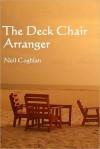 The Deck Chair Arranger - Neil Coghlan
