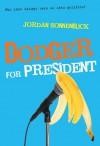 Dodger for President - Jordan Sonnenblick