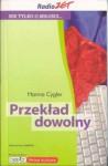 Przekład dowolny - Hanna Cygler