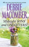 Midnight Sons and Daughters - Debbie Macomber
