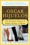 The Fourteen Sisters of Emilio Montez O'Brien - Oscar Hijuelos