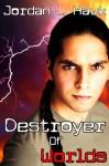 Destroyer of Worlds (SPECTR) - Jordan L. Hawk
