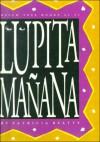 Lupita Manana - Patricia Beatty