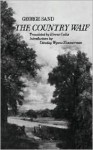 The Country Waif (Francois Le Champi) - George Sand, Eirene Collis, Dorothy Wynne Zimmerman