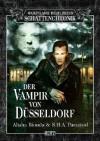 Der Vampir von Düsseldorf - Alisha Bionda, Jörg Kleudgen