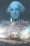 Admiral Lord Howe: A Biography - David Syrett