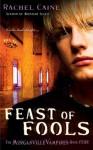 Feast of Fools (Morganville Vampires, #4) - Rachel Caine
