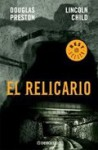 El relicario (Pendergast, # 2) - Douglas Preston, Lincoln Child, Carlos Milla Soler