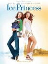 Ice Princess - Deb Bennett, Hal Leonard Publishing Corporation