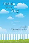Trina and the Sky - Kenneth Pobo