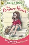 Forever House: : Aussie Bites ePub - Sofie Laguna, Anna Pignataro