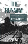 The Runaway and Flyswatter - George Wright