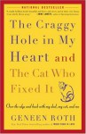 The Craggy Hole in My Heart and the Cat Who Fixed It - Geneen Roth