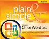 Microsoft® Office Word 2007 Plain & Simple - Jerry Joyce, Marianne Moon