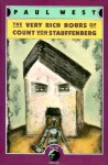 The Very Rich Hours of Count von Stauffenberg - Paul West