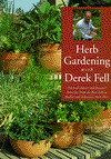 Herb Gardening with Derek Fell - Derek Fell, Susan Lauzau, Christopher C. Bain