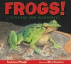 Frogs!: Strange and Wonderful - Laurence Pringle, Meryl Henderson