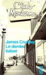 Le dernier baiser - James Crumley