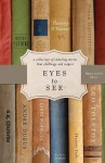 Eyes to See - Bret Lott