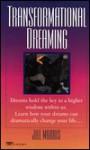 Transformational Dreaming - Jill Morris