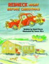 Redneck Night Before Christmas (The Night Before Christmas Series) - David Davis, Clement C. Moore, James Rice