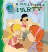 A Bully-Free Party - Pamela Hall